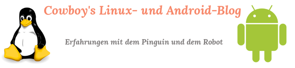 Cowboy's Linux- und Android-Blog
